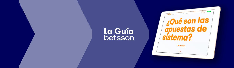 La Guía Betsson: ¿Qué son las apuestas de sistema y cómo funcionan?