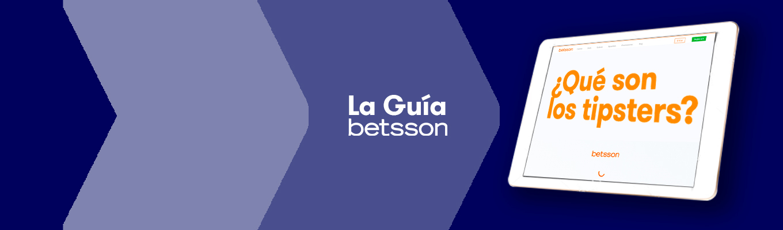 La Guía Betsson – ¿Qué son los tipsters y cómo ganan dinero?
