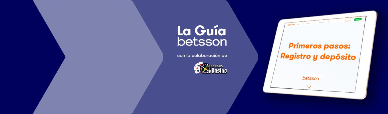 Primeros pasos en Betsson.es: Registro y depósito