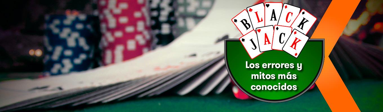 Los errores y mitos más conocidos del Blackjack – La Guía de Betsson