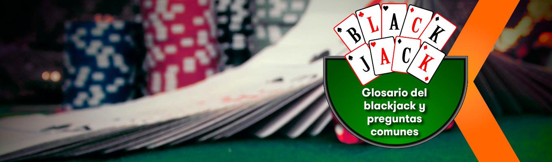 Glosario del blackjack y preguntas comunes – La Guía de Betsson