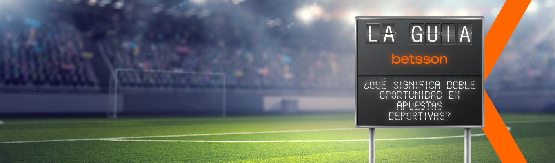 ¿Qué significa doble oportunidad en apuestas deportivas?