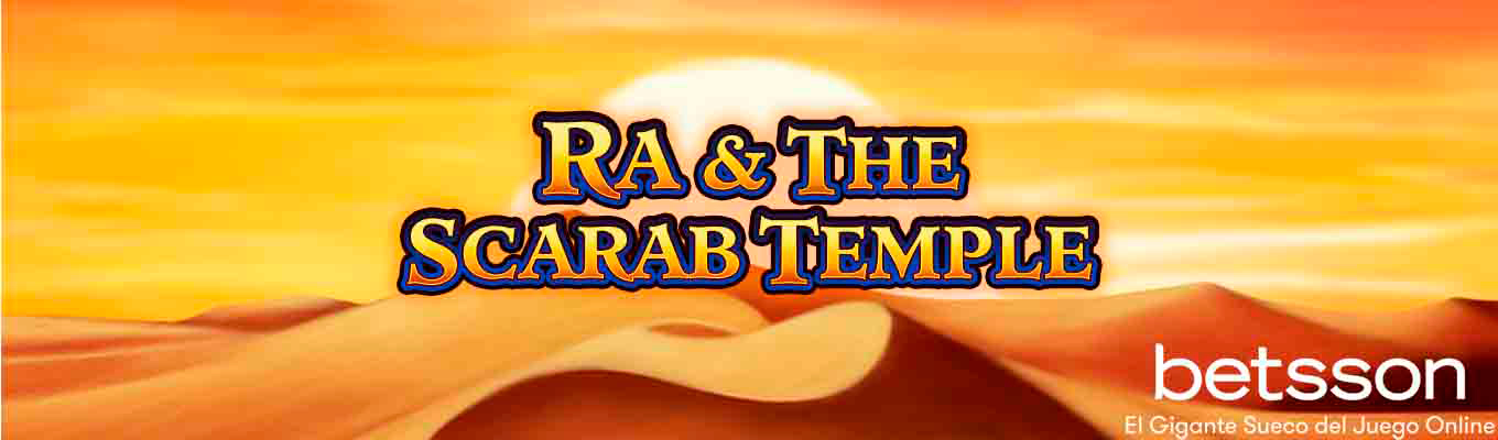 Ra and the Scarab Temple: consigue el Jackpot de 15.000