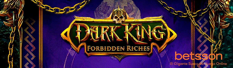 Dark King Forbidden Riches, consigue 2.000x tu apuesta