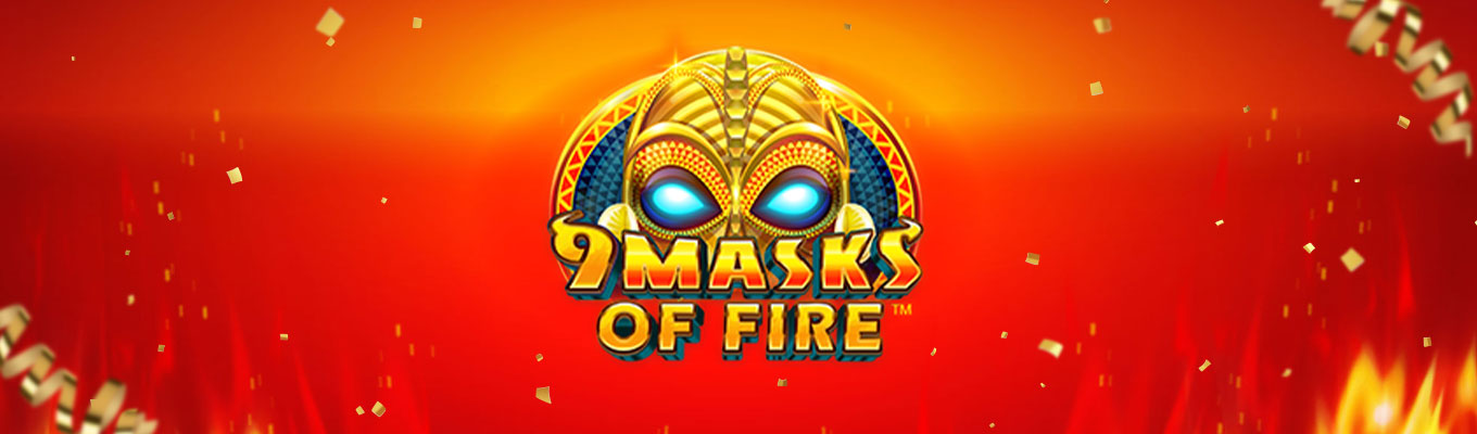 9 Masks of Fire – Slot Review