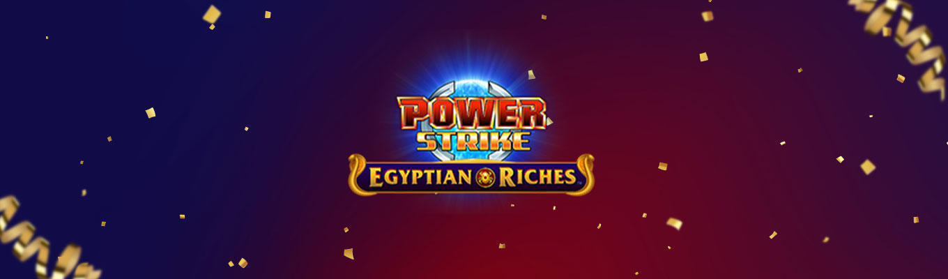 Power Strike Egyptian Riches – Slot Review