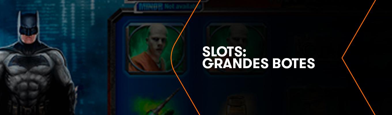 ¿Sabías que estos Juegos de Slots tienen grandes Botes?