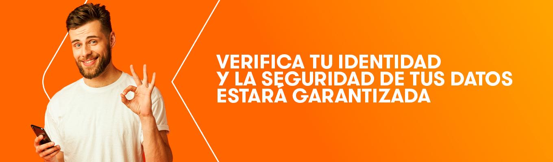 Verifica tu identidad y la seguridad de tus datos estará garantizada