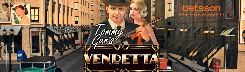 Slot Review: Tommy Gun's Vendetta