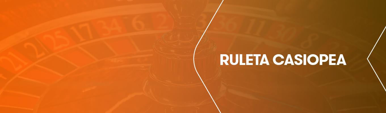 Ruleta Casiopea. Descripción, Juego y Estrategia.