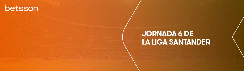 Jornada 6: ¿Hay que preocuparse por la situación del Barça? ¿Conseguirá el Real Madrid ganar su tercer partido consecutivo?