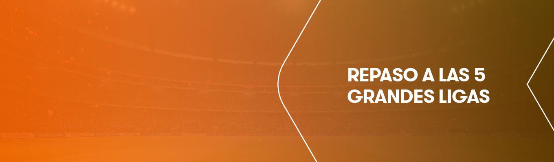 Fútbol: ¿Cómo se sitúan en la clasificación los grandes equipos de las cinco grandes ligas europeas?