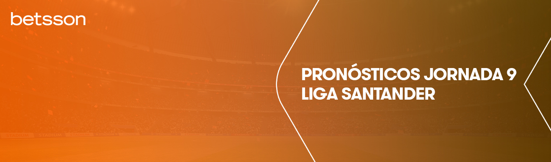 Pronósticos la liga Santander: ¿Quién se colocará como líder de la clasificación tras la jornada 9?